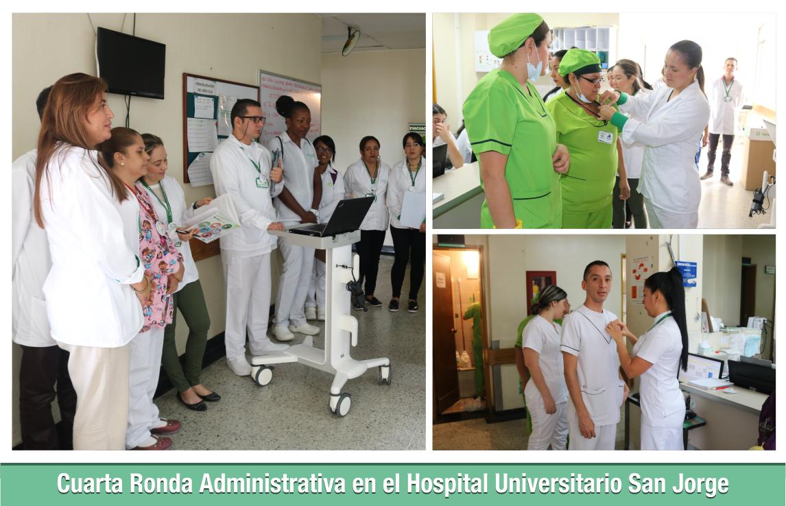 Cuarta Ronda Administrativa en el Hospital Universitario San Jorge 2